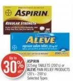 Aspirin 325 Mg Tablets (200's) or Aleve Pain Relief Products (20's - 200's)
