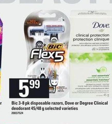 Bic - 3-8 Pk Disposable Razors - Dove Or Degree Clinical Deodorant - 45/48 g