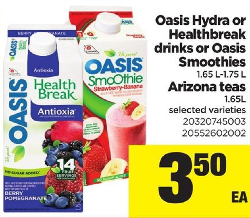 Oasis Hydra Or Healthbreak Drinks Or Oasis Smoothies - 1.65 L-1.75 L Arizona Teas - 1.65l