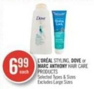 L'oréal Styling - Dove or Marc Anthony Hair Care Products