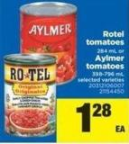 Rotel Tomatoes - 284 mL Or Aylmer Tomatoes - 398-796 mL