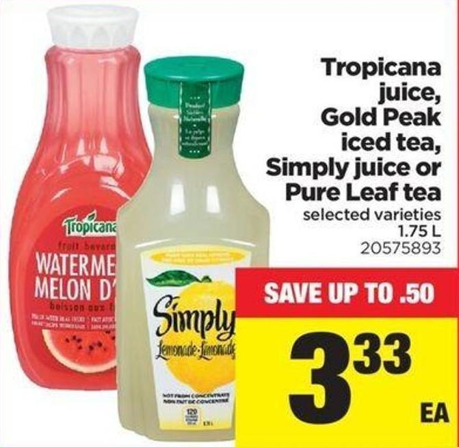 Tropicana Juice - Gold Peak Iced Tea - Simply Juice Or Pure Leaf Tea