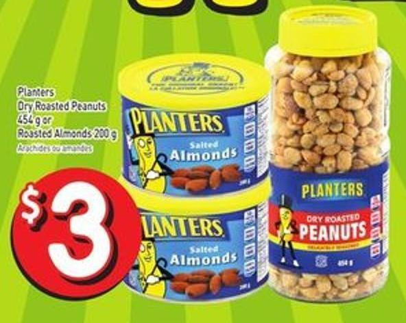 Planters Dry Roasted Peanuts 454 g or Roasted Almonds 200 g