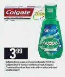 Colgate/crest Super Premium Toothpaste - 70-170 Ml - Colgate/oral-b Manual Toothbrush - Colgate/ Crest Mouthwash Or Floss