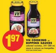 VH Cooking or Dipping Sauces - 341-380 mL