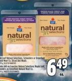 Maple Leaf Natural Selections - Schneiders Or Greenfield Natural Meat Co. Sliced Deli Meats 150 - 175 g