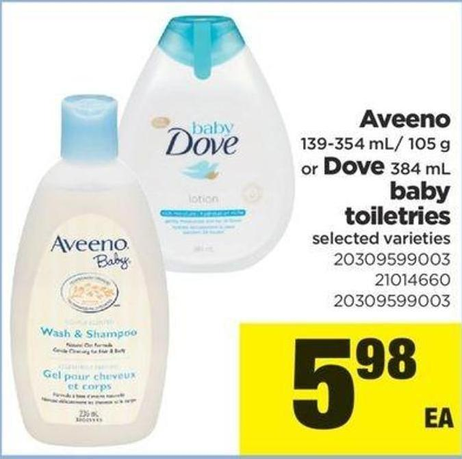 Aveeno - 139-354 Ml/ 105 G Or Dove - 384 Ml Baby Toiletries