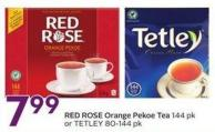 Red Rose Orange Pekoe Tea 144 Pk or Tetley 80-144 Pk
