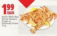 Pacific White Raw Shrimp Skewers Frozen Or Previously Frozen 74 g