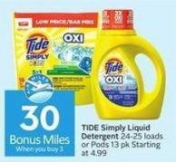 Tide Simply Liquid Detergent 24-25 Loads or Pods 13 Pk Starting At 4.99  30 Air Miles Bonus Miles