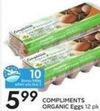 Compliments Organic Eggs 12 Pk - 10 Air Miles