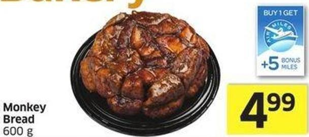 Monkey Bread 600 g - +5 Air Miles Bonus Miles