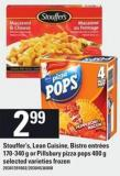 Stouffer's - Lean Cuisine - Bistro Entrées - 170-340 G Or Pillsbury Pizza Pops - 400 G