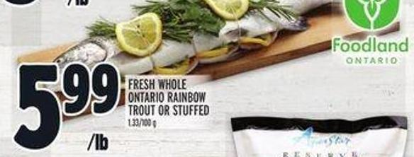 Fresh Whole Ontario Rainbow Trout or Stuffed