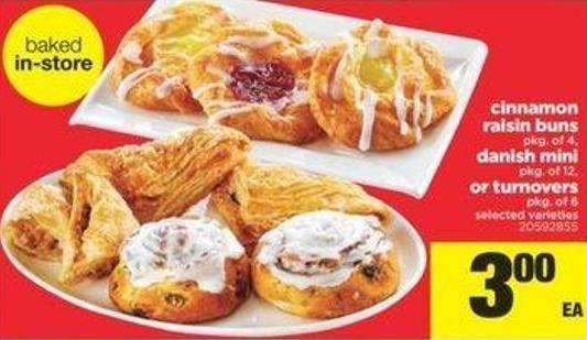 Cinnamon Raisin Buns Pkg Of 4 - Danish Mini Pkg Of 12 - Or Turnovers Pkg Of 6