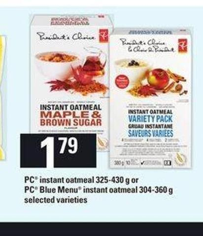 PC Instant Oatmeal 325-430 G Or PC Blue Menu Instant Oatmeal 304-360 G