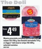 Mastro Prosciutto Cotto Or Capocollo 125 g Or Salami 125 /150 g - San Daniele Mortadella 175 g Or Ziggy's Deli Meat Or Strips 150-600 g