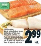 Fresh Norwegian Atlantic Salmon Portions Skin On Or Skinless Cod Portions 113 G Or Rock Lobster Tail Frozen - 2 Oz.