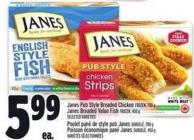 Janes Pub Style Breaded Chicken Frozen - 700 g Janes Breaded Value Fish Frozen - 450 g