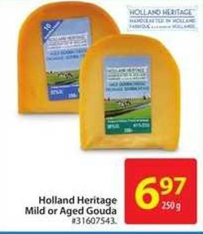 Holland Heritage Mild or Aged Gouda