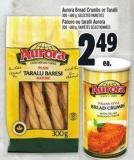 Aurora Bread Crumbs Or Taralli 300 - 680 g