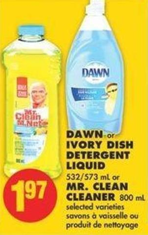 Dawn Or Ivory Dish Detergent Liquid - 532/573 Ml Or Mr. Clean Cleaner - 800 Ml