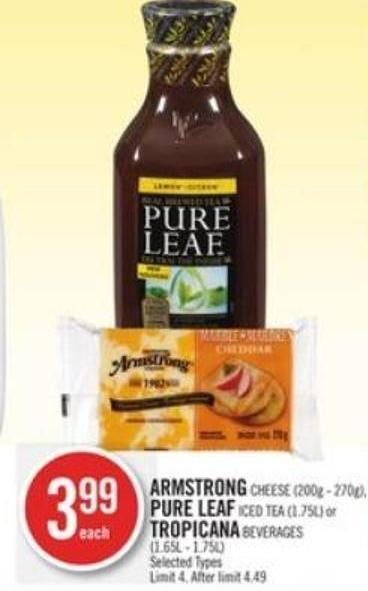 Armstrong Cheese (200g - 270g) - Pure Leaf Iced Tea (1.75l) or Tropicana Beverages (1.65l - 1.75l)