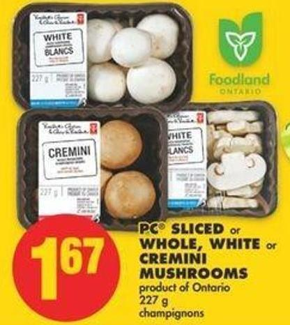 PC Sliced Or Whole - White Or Cremini Mushrooms - 227 G