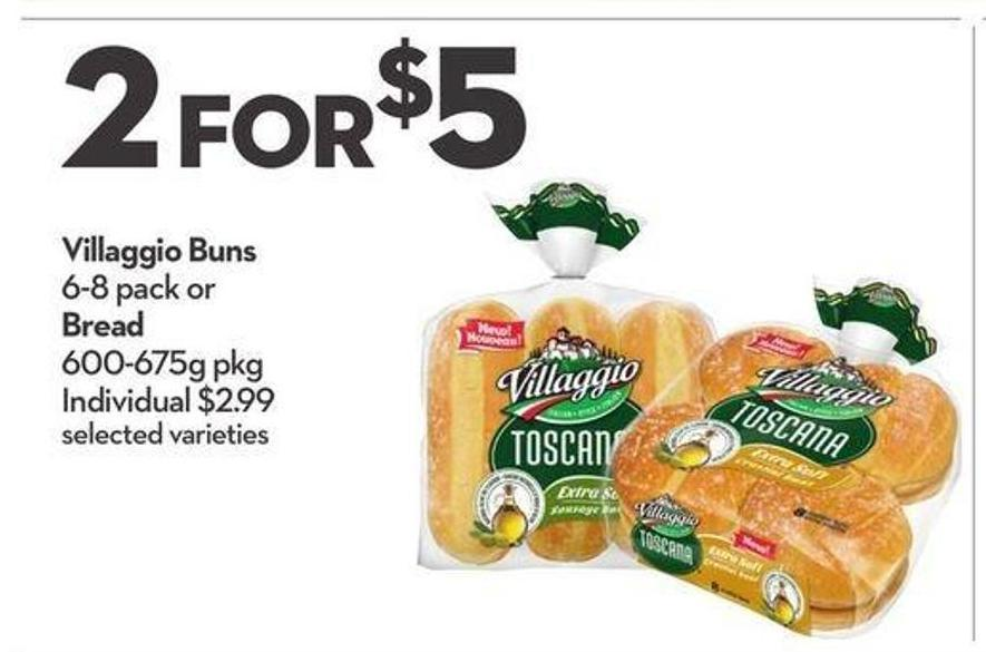 Villaggio Buns 6-8 Pack or Bread 600-675g Pkg
