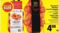 Farmer's Market Navel Oranges - 5 Lb Bag Or PC Cara Cara Oranges - 3 Lb Bag