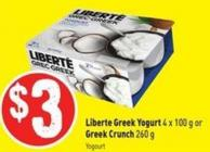 Liberté Greek Yogurt 4 X 100 g or Greek Crunch 260 g