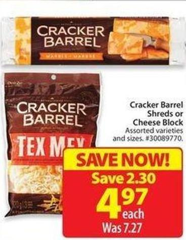 Cracker Barrel Shreds or Cheese Block