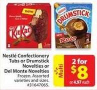 Nestlé Confectionery Tubs or Drumstick Novelties or Del Monte Novelties