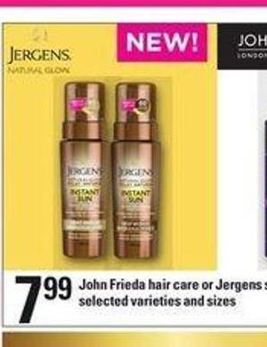 John Frieda Hair Care Or Jergens Skin Care