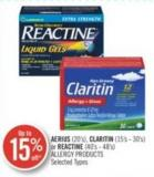 Aerius (20's) - Claritin (15's - 30's) or Reactine (40's - 48's) Allergy Products