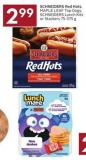 Schneiders Red Hots - Maple Leaf Top Dogs - Schneiders Lunch Kits or Stackers 75-375 g