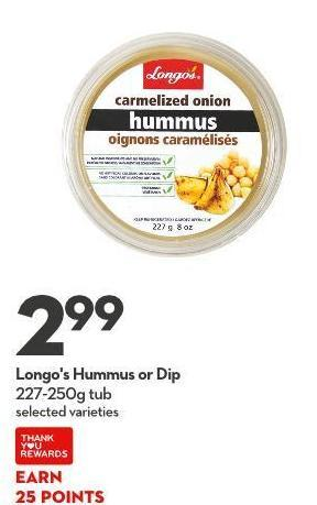 Longo's Hummus or Dip 227-250g Tub