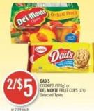 Dad's Cookies (320g) or Del Monte Fruit Cups (4's)