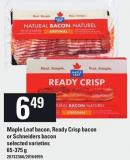 Maple Leaf Bacon - Ready Crisp Bacon Or Schneiders Bacon - 65-375 g