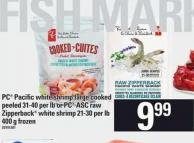 PC Pacific White Shrimp Large Cooked Peeled 31/40 Per Lb Or PC Asc Raw Zipperback White Shrimp 21/30 Per Lb - 400 G
