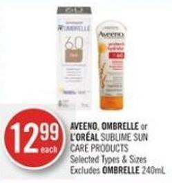 Aveeno - Ombrelle or L'oréal Sublime Sun Care Products