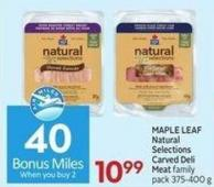 Maple Leaf Natural Selections Carved Deli Meat Family Pack 375-400 g - 40 Air Miles Bonus Miles