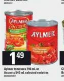 Aylmer Tomatoes 796 Ml Or Accents 540 Ml