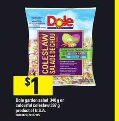 Dole Garden Salad 340 g or Colourful Coleslaw 397 g