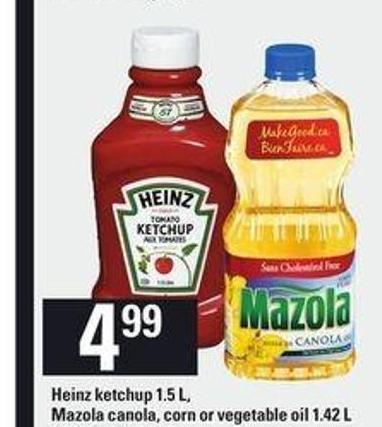 Heinz Ketchup - 1.5 L - Mazola Canola - Corn Or Vegetable Oil - 1.42 L
