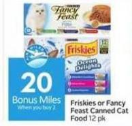Friskies or Fancy Feast Canned Cat Food - 20 Air Miles Bonus Miles