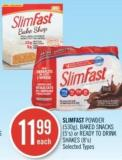 Slimfast Powder (530g) - Baked Snacks (5's) or Ready To Drink Shakes (8's)