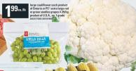 Large Cauliflower Each Product Of Ontario Or PC Extra Large Red Or Green Seedles Grapes