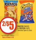 Cheetos Snacks or Tostitos Chips