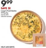 Longo's Fresh  Quiche 600g Pkg Serves 4-6